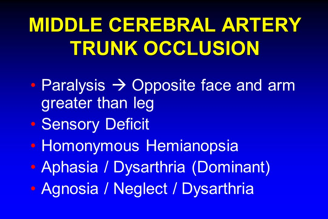 MIDDLE CEREBRAL ARTERY TRUNK OCCLUSION
