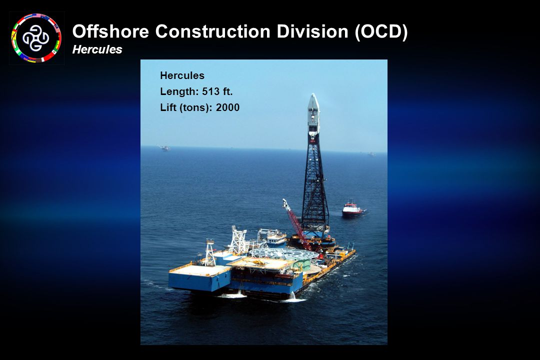 Offshore Construction Division (OCD) Hercules