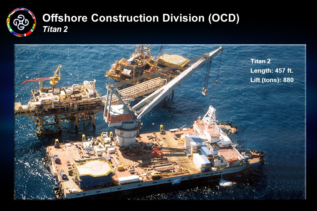 Offshore Construction Division (OCD) Titan 2