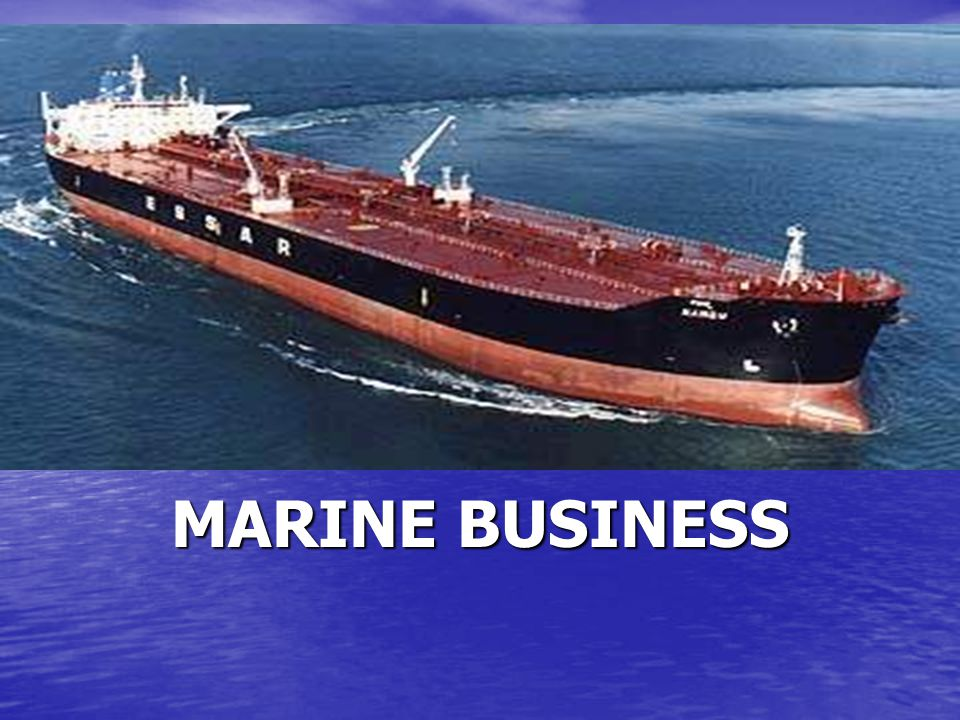 MARINE LUBRICANTS MARINE BUSINESS