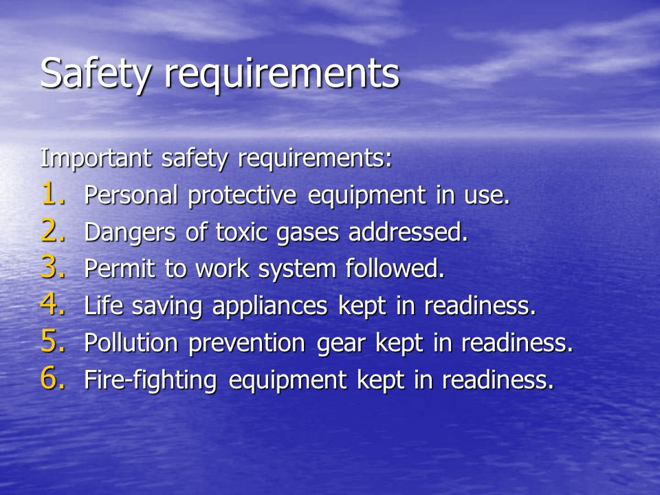 Safety requirements Important safety requirements: