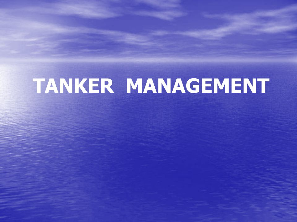 TANKER MANAGEMENT