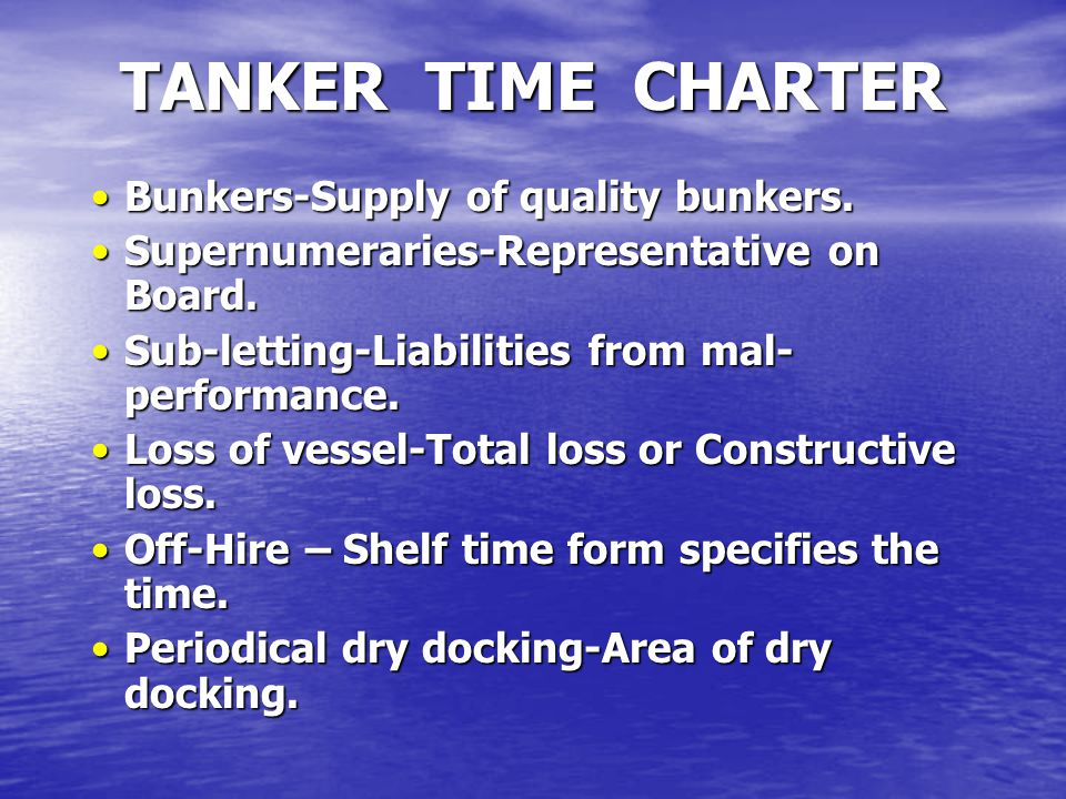 TANKER TIME CHARTER Bunkers-Supply of quality bunkers.