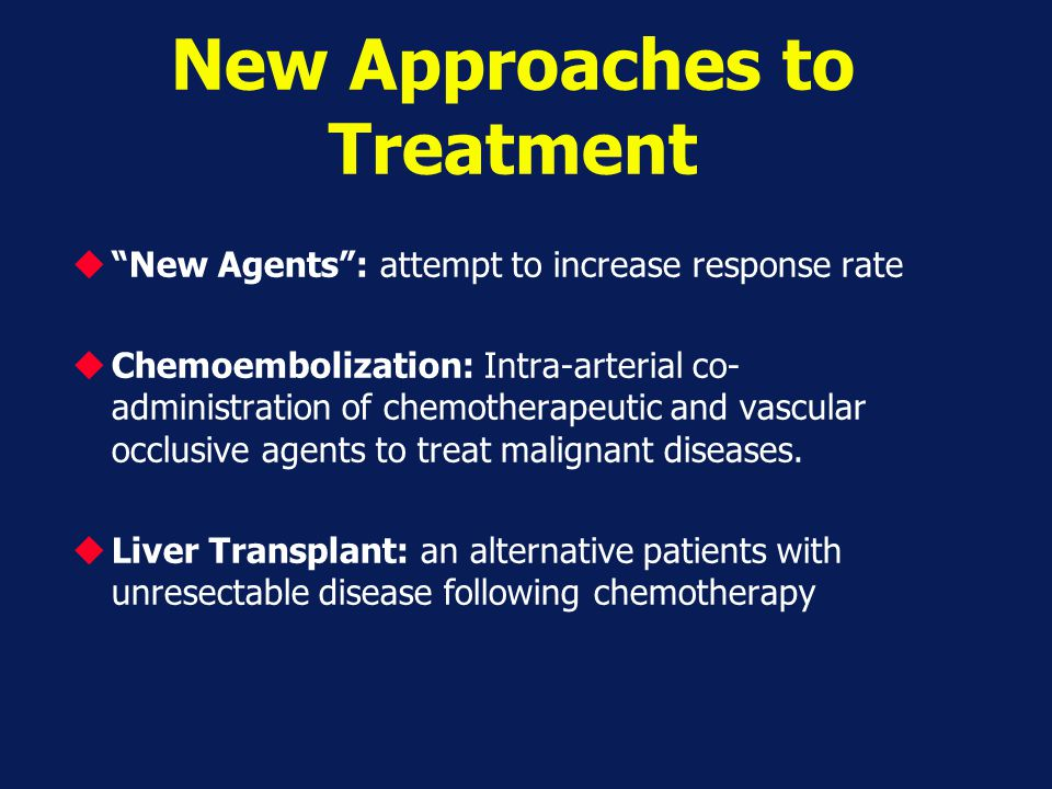 New Approaches to Treatment