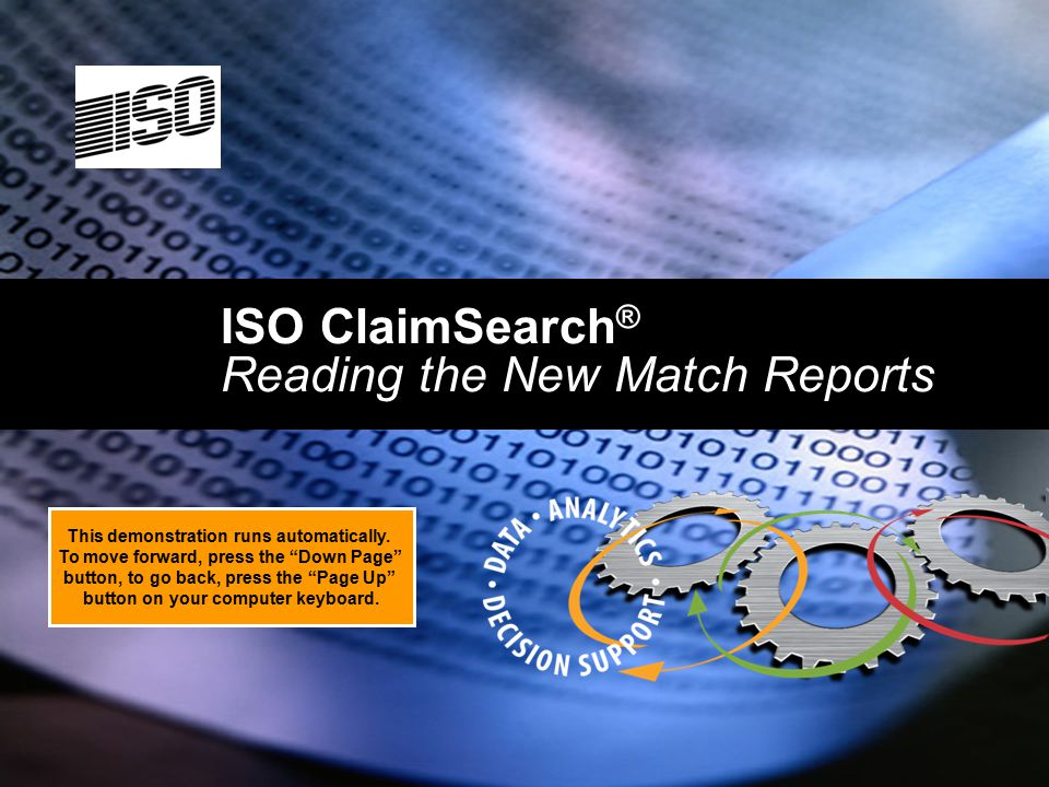 ISO ClaimSearch® Reading the New Match Reports
