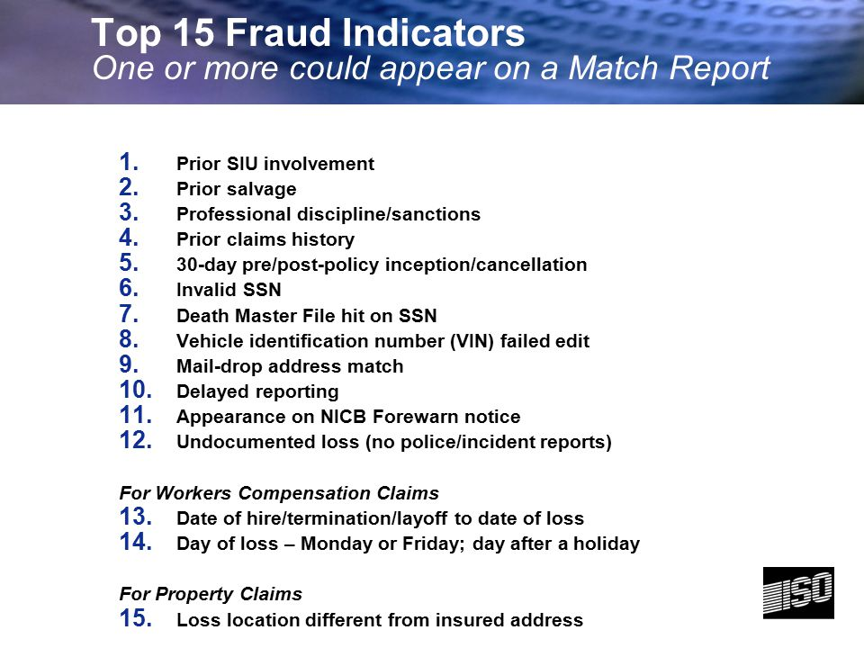 Top 15 Fraud Indicators One or more could appear on a Match Report
