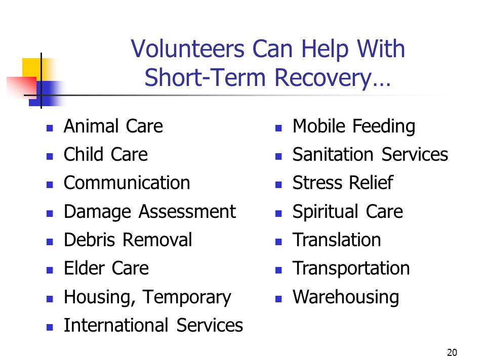 Volunteers Can Help With Short-Term Recovery…