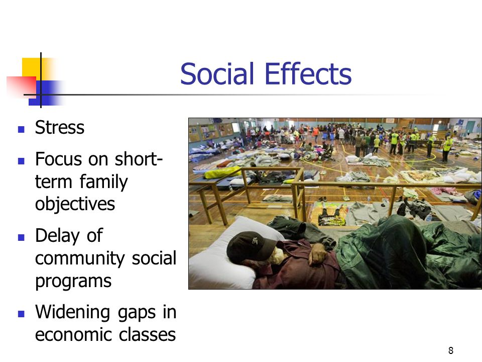 Social Effects Stress Focus on short-term family objectives