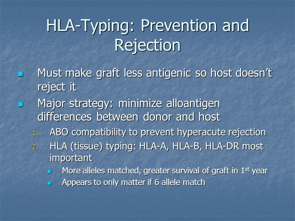HLA-Typing: Prevention and Rejection