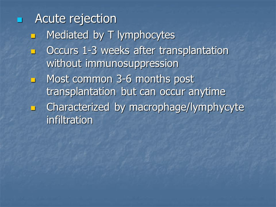 Acute rejection Mediated by T lymphocytes