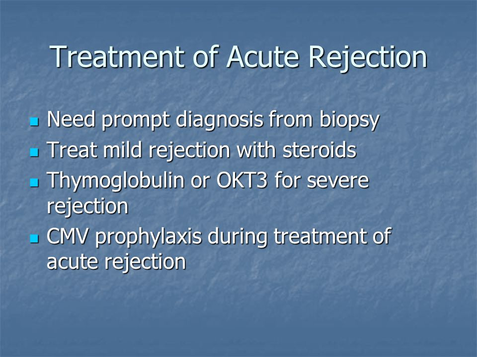 Treatment of Acute Rejection