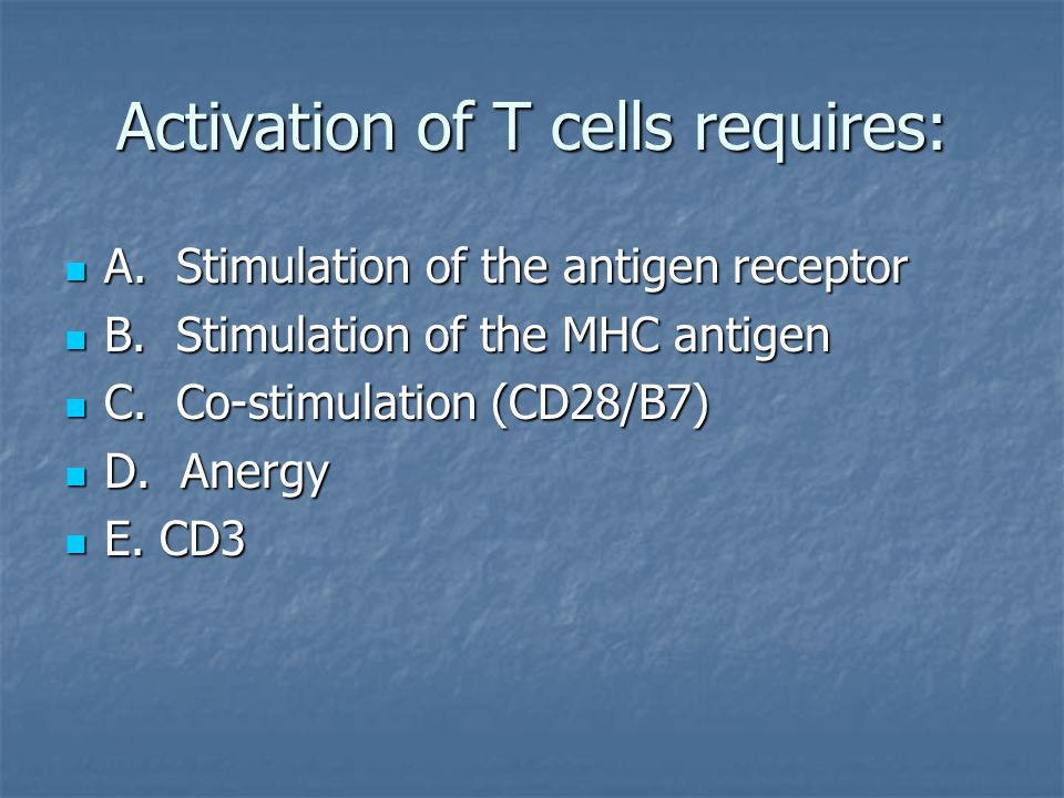 Activation of T cells requires: