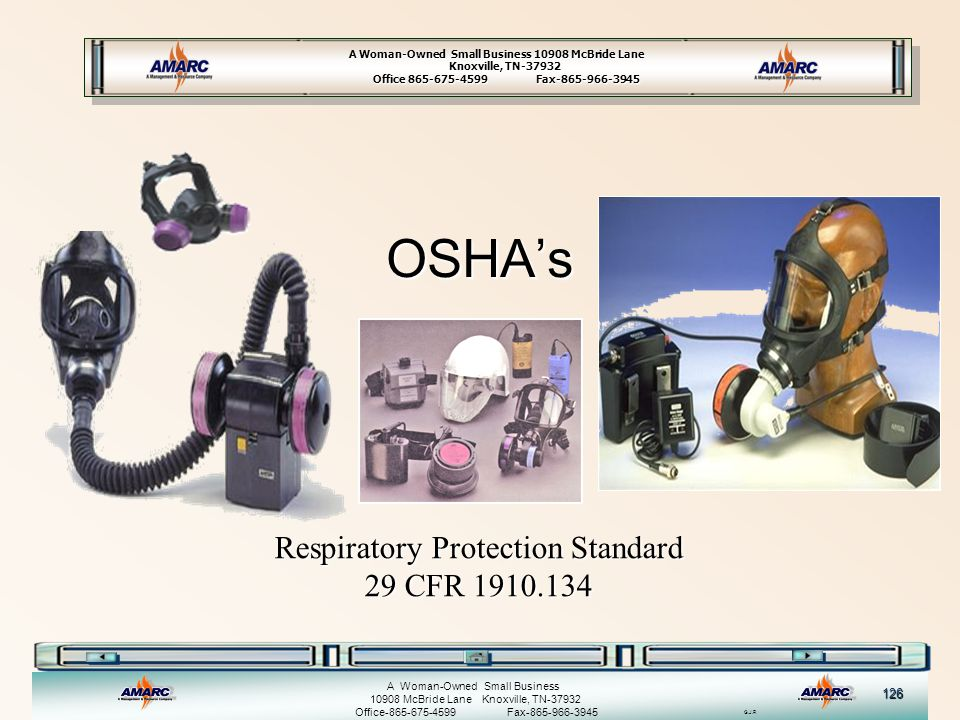 OSHA's Respiratory Protection Standard 29 CFR 1910.134