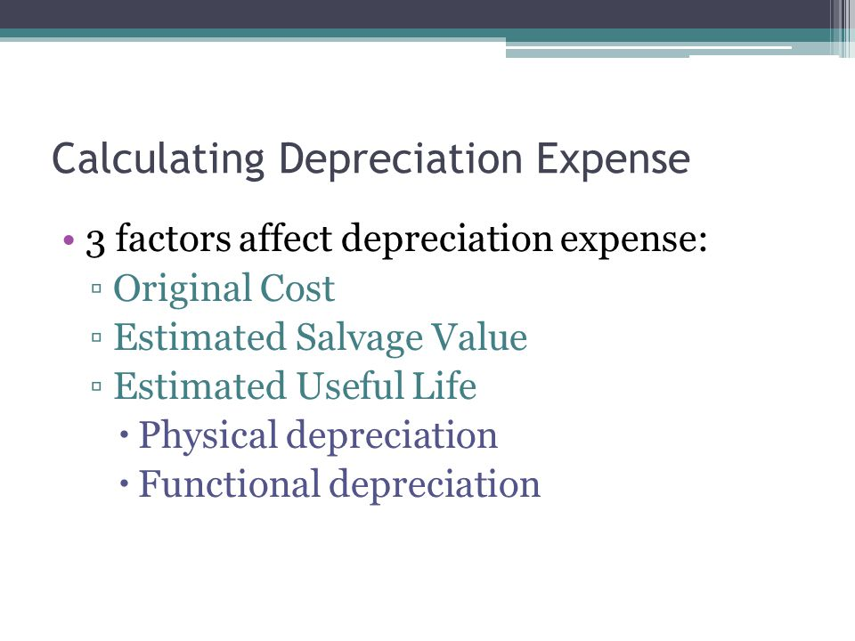 Calculating Depreciation Expense