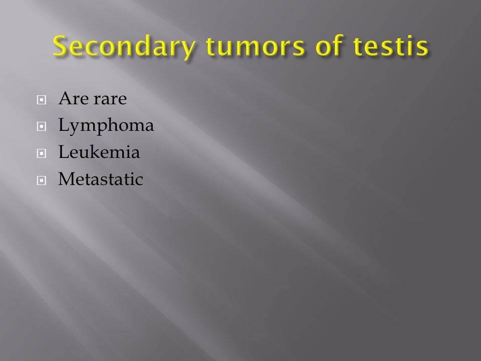 Secondary tumors of testis