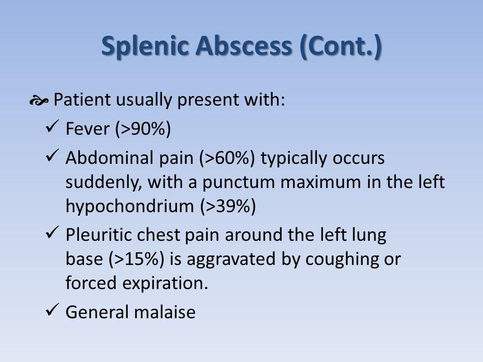 Splenic Abscess (Cont.)