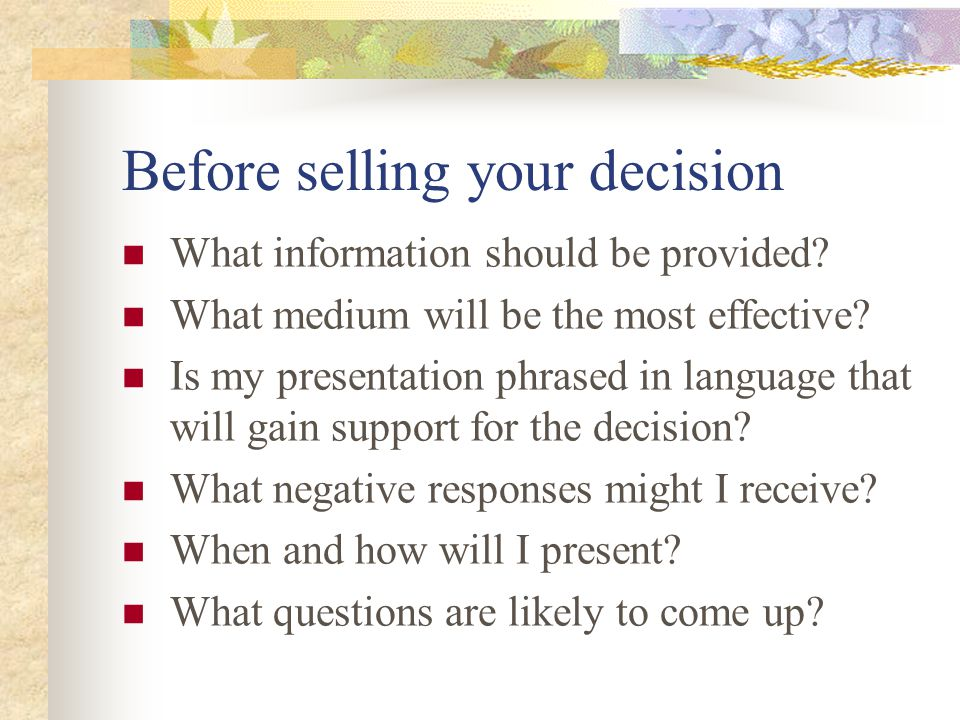 Before selling your decision