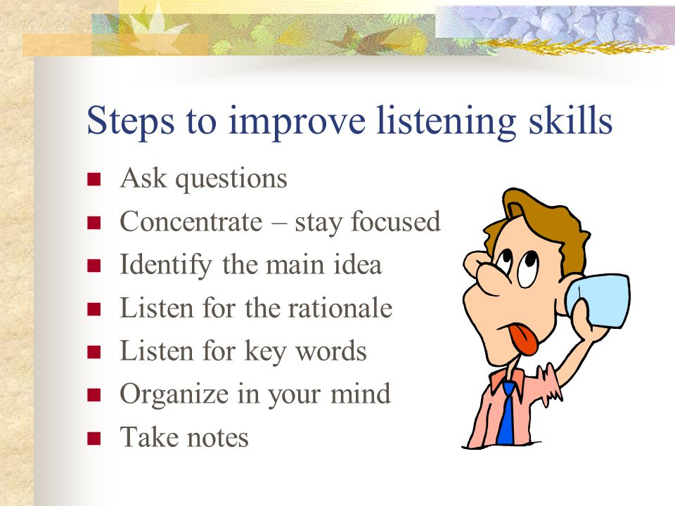 Steps to improve listening skills