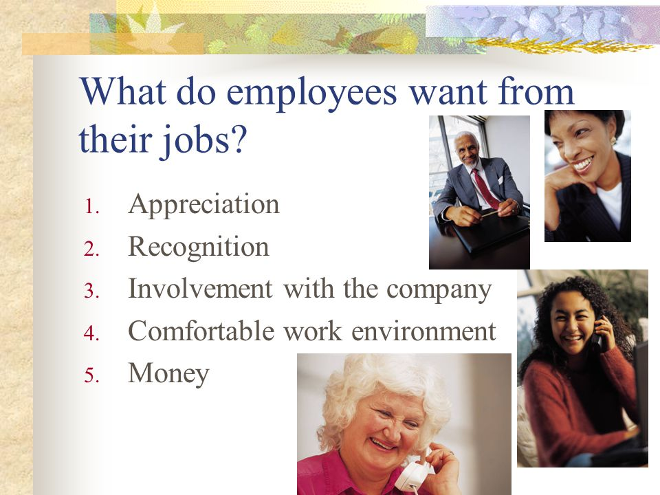 What do employees want from their jobs