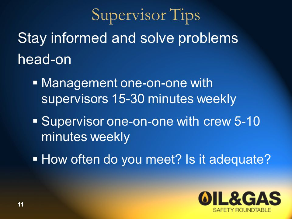 Supervisor Tips Stay informed and solve problems head-on