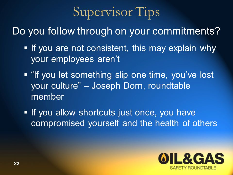 Supervisor Tips Do you follow through on your commitments