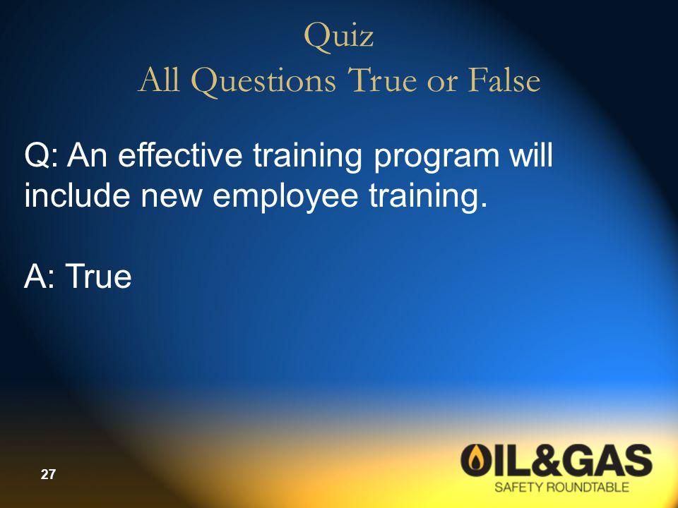 Quiz All Questions True or False