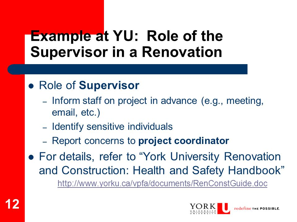 Example at YU: Role of the Supervisor in a Renovation