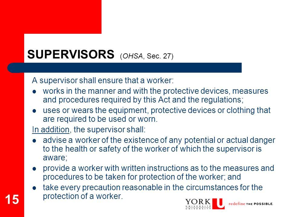 SUPERVISORS (OHSA, Sec. 27)