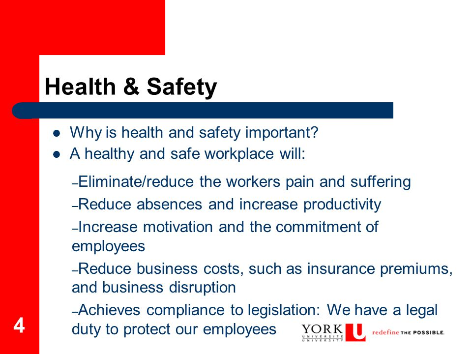 Health & Safety Why is health and safety important