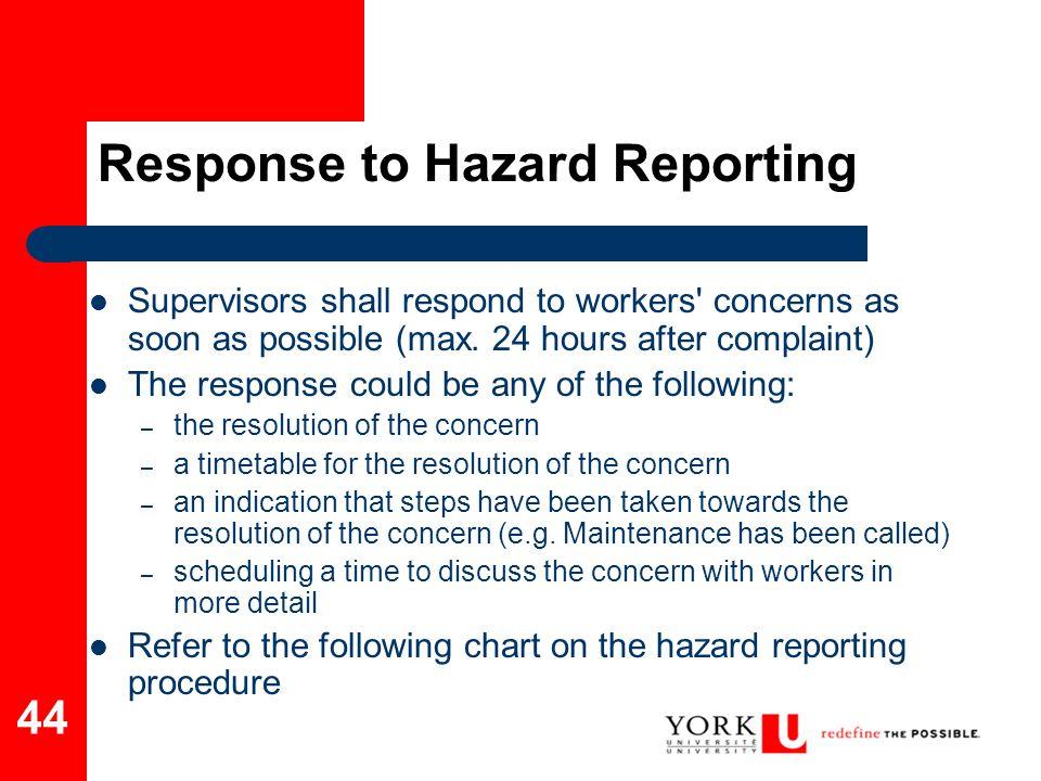 Response to Hazard Reporting