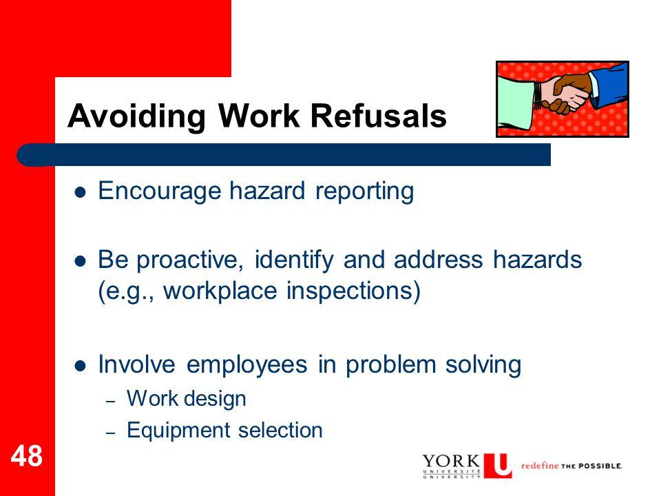 Avoiding Work Refusals