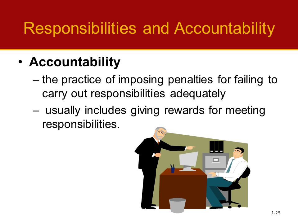 Responsibilities and Accountability
