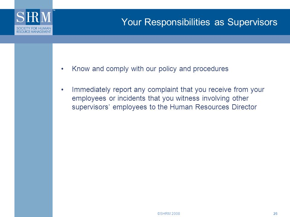 Your Responsibilities as Supervisors