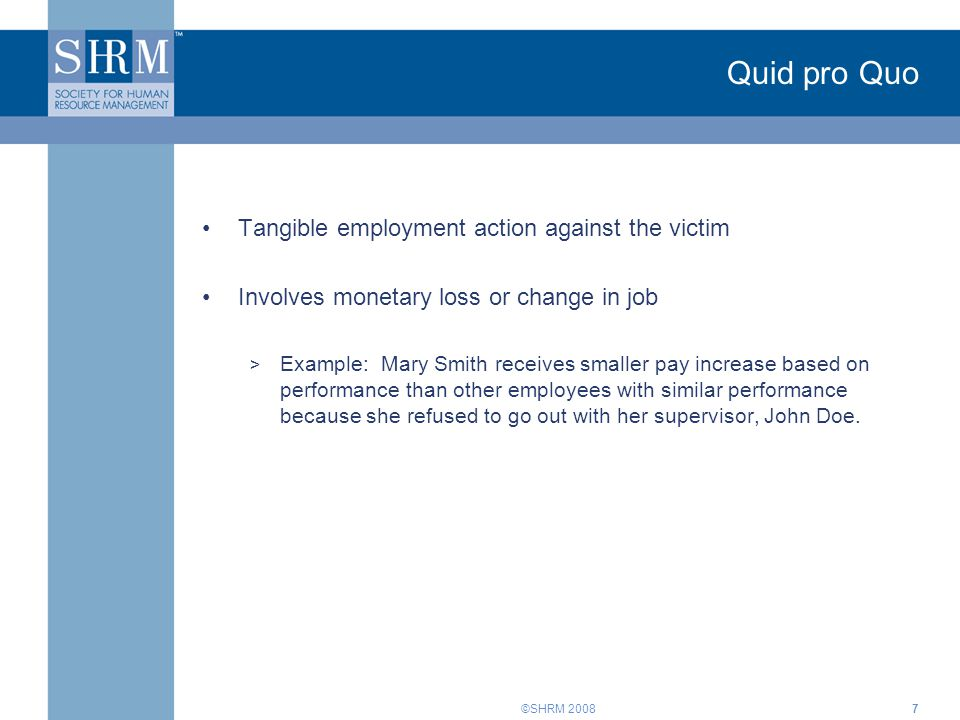 Quid pro Quo Tangible employment action against the victim