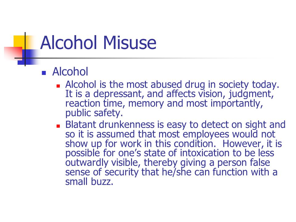 Alcohol Misuse Alcohol