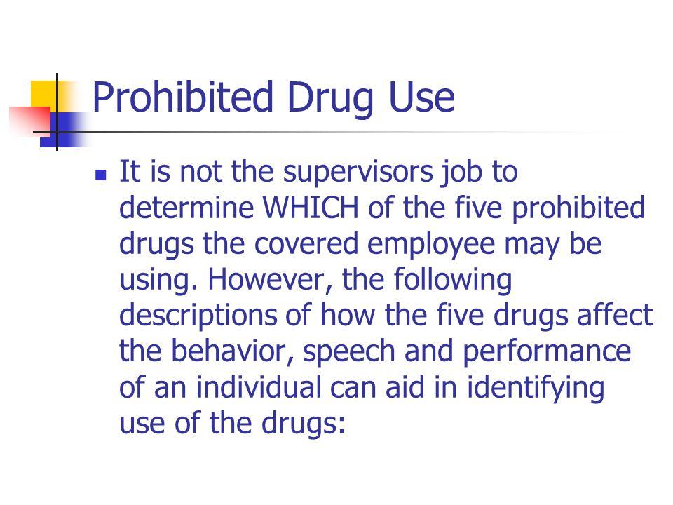 Prohibited Drug Use