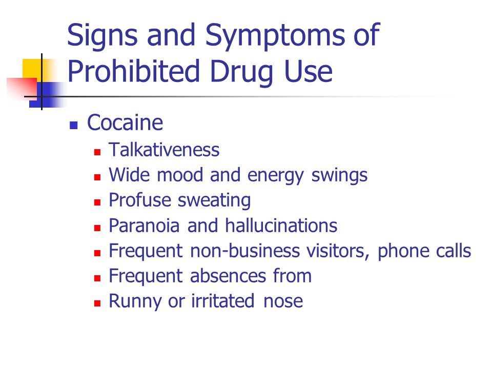 Signs and Symptoms of Prohibited Drug Use