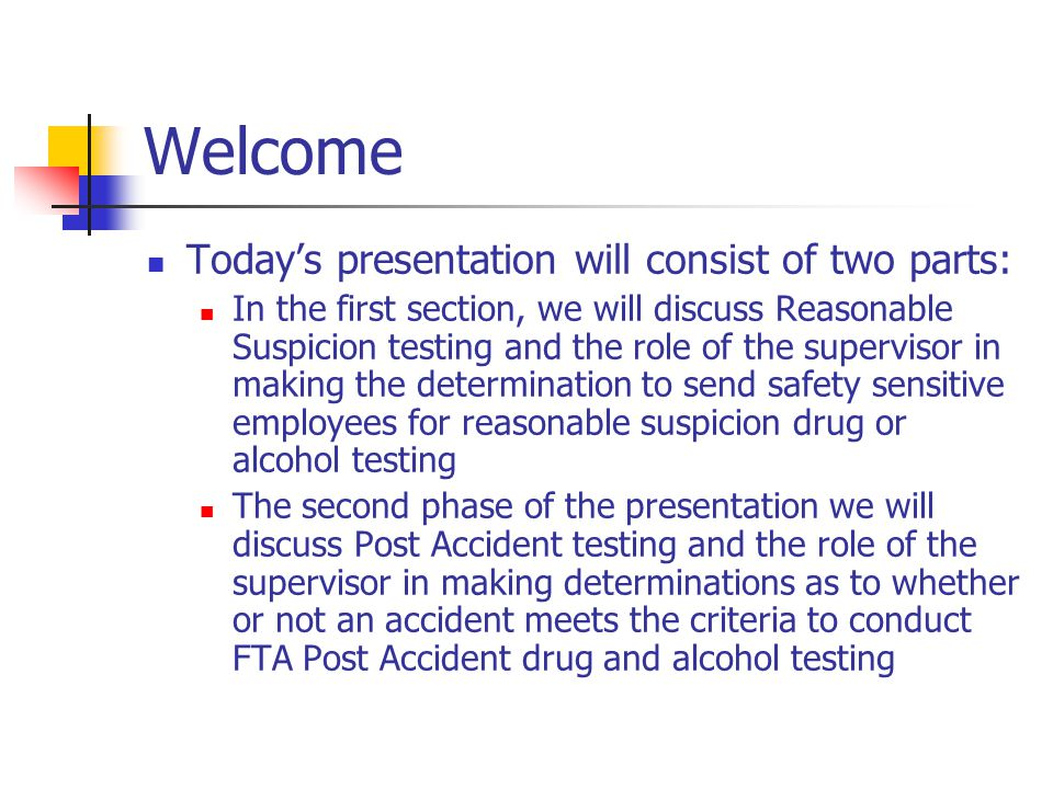 Welcome Today's presentation will consist of two parts: