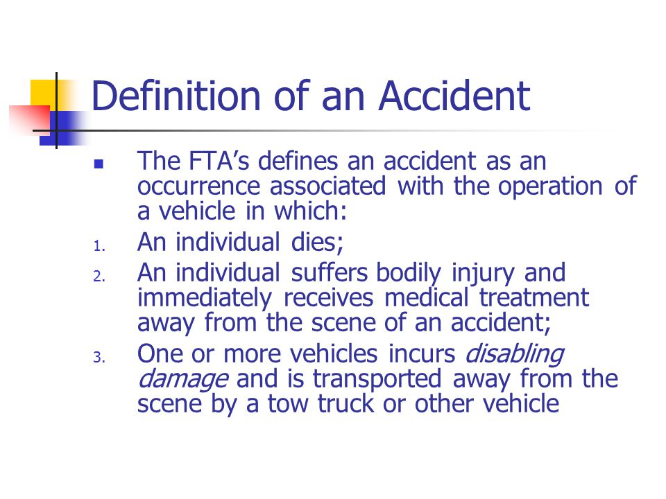 Definition of an Accident