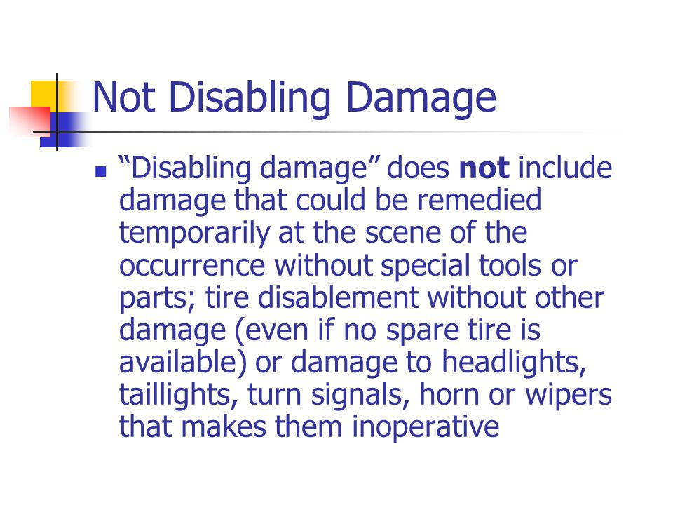 Not Disabling Damage
