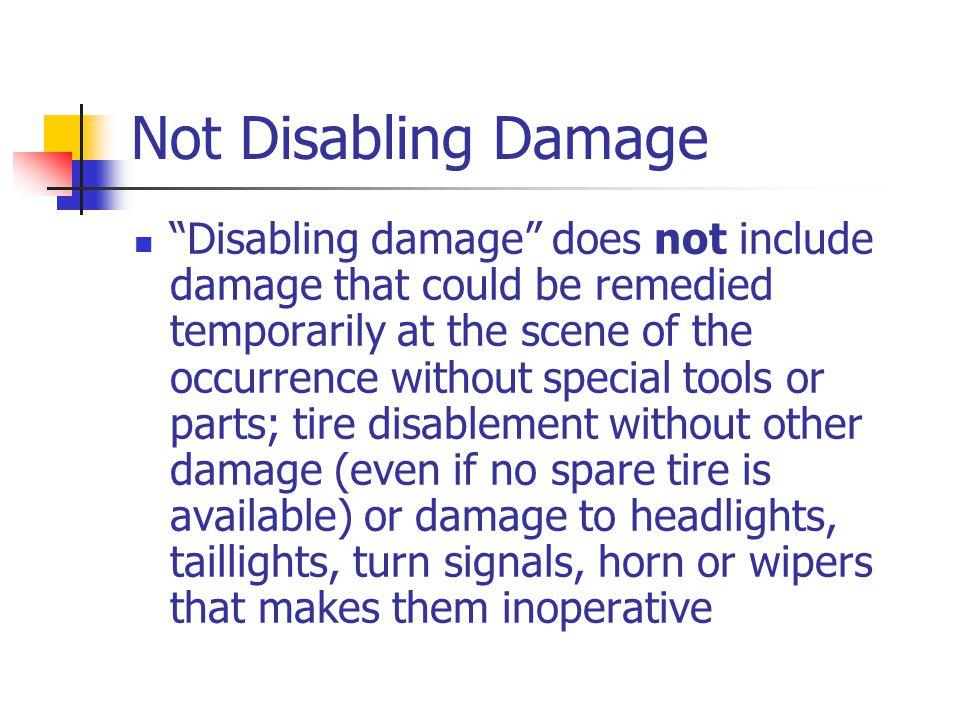 Not Disabling Damage