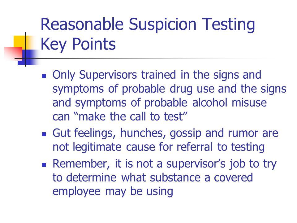 Reasonable Suspicion Testing Key Points
