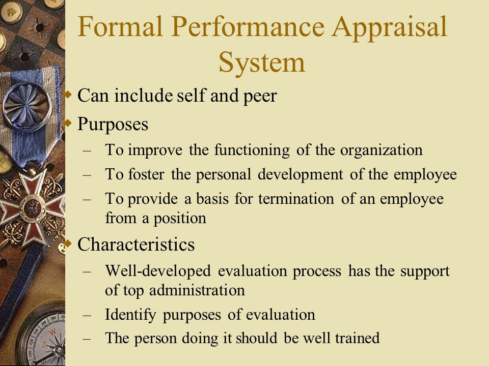 Formal Performance Appraisal System