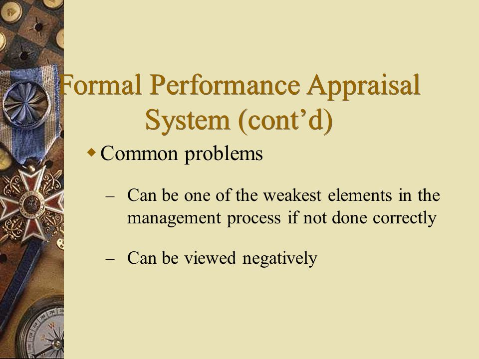 Formal Performance Appraisal System (cont'd)