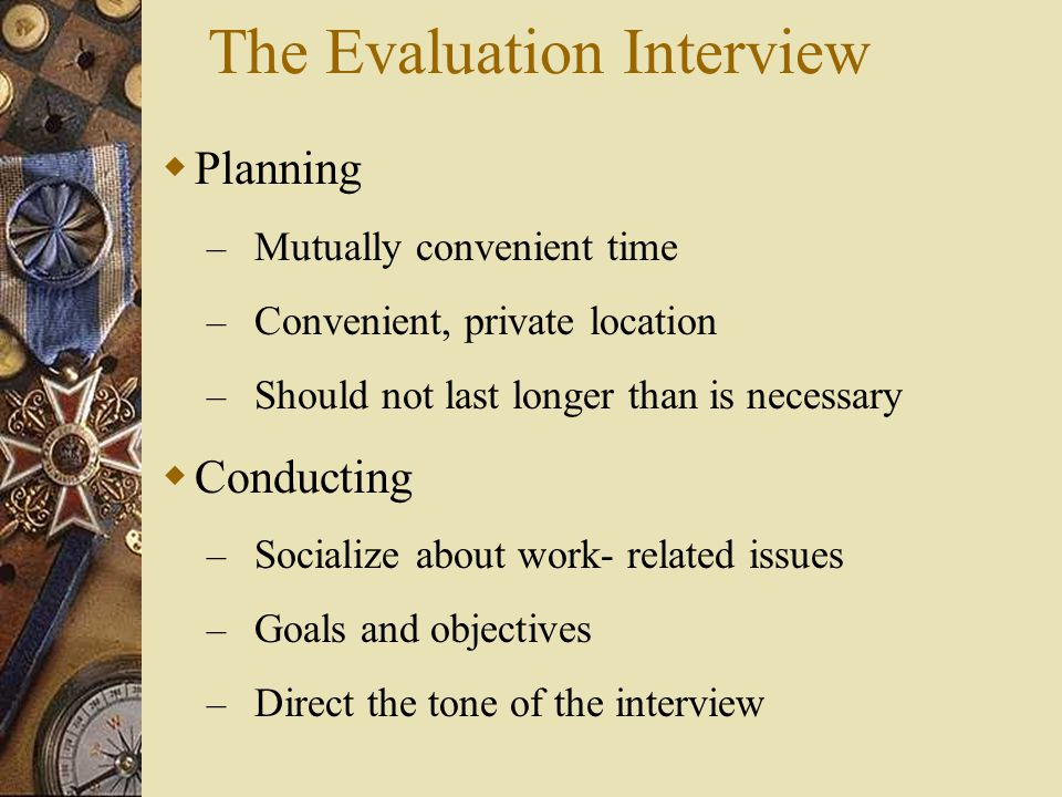 The Evaluation Interview