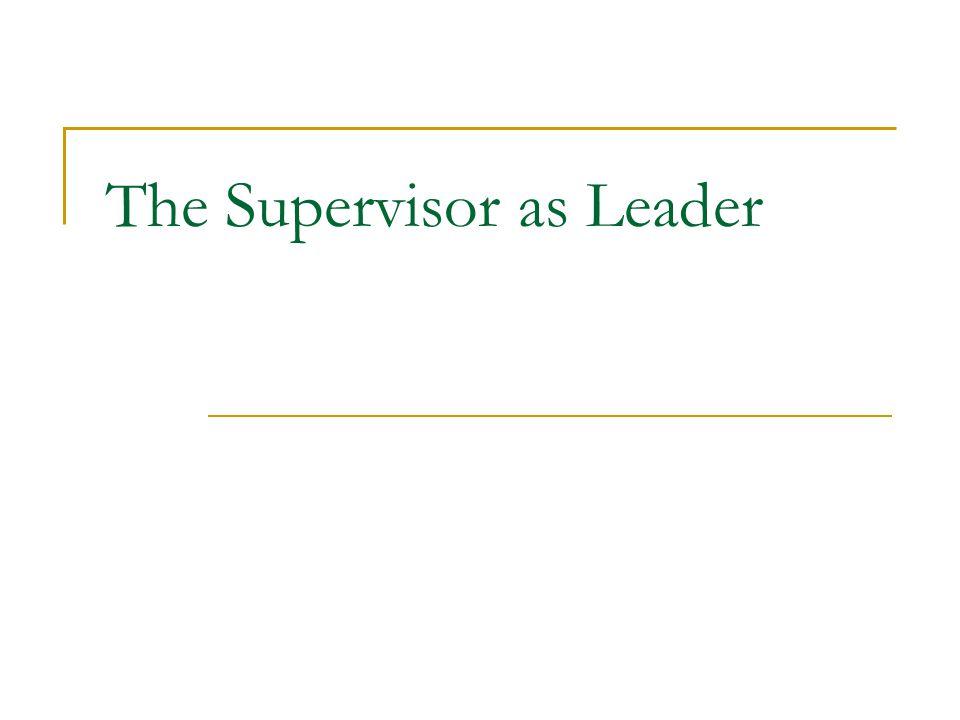 The Supervisor as Leader