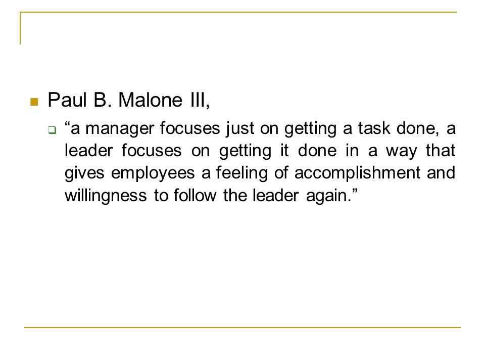 Paul B. Malone III,