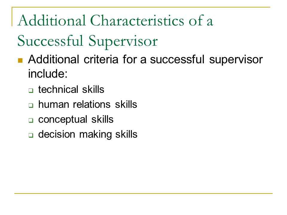 Additional Characteristics of a Successful Supervisor