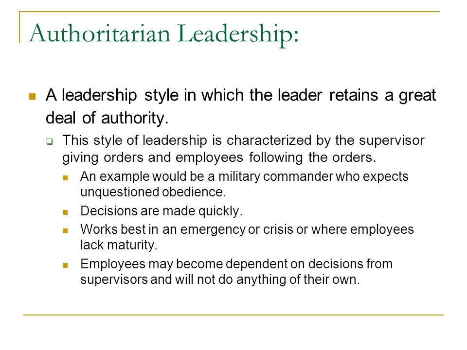 Authoritarian Leadership: