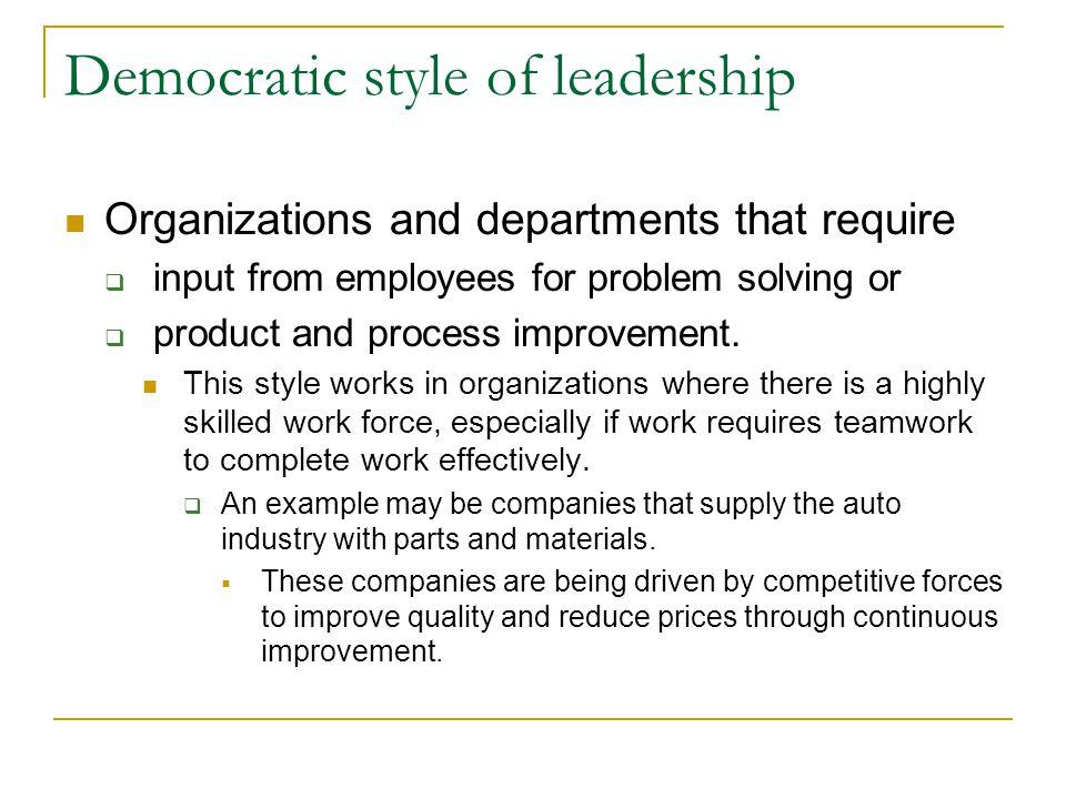 Democratic style of leadership